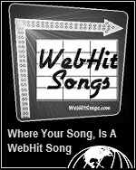WebHitSongs.com ... Where Your Song Becomes A WebHit Song